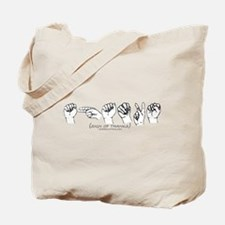 Sign of Thanks Tote Bag