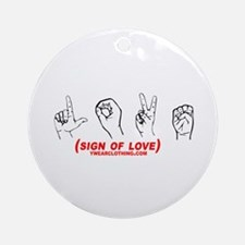 Sign of Love Ornament (Round)
