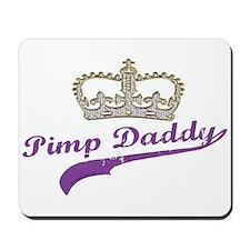 Pimp Daddy Mousepad