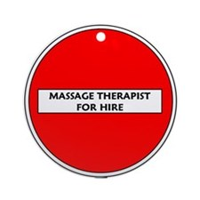 Massage Therapist for Hire Ornament (Round)