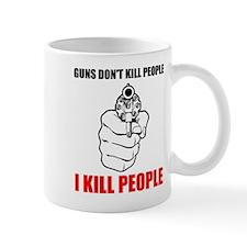 I Kill People Mug