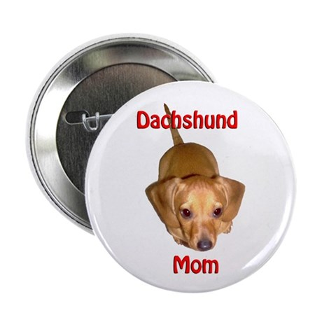 """Doxies Mom 2.25"""" Button"""