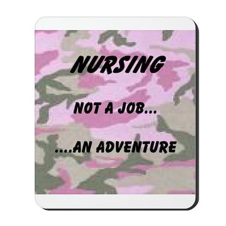 Nursing...an adventure Mousepad