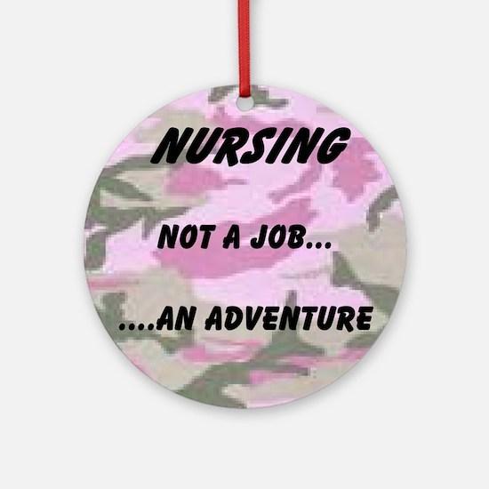 Nursing...an adventure Ornament (Round)