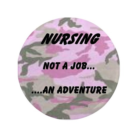 "Nursing...an adventure 3.5"" Button (100 pack)"