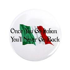 "CUSTOM For Italian Stud Guy 3.5"" Button"