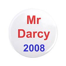 """Vote Mr Darcy 3.5"""" Button"""
