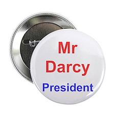 """Vote Mr Darcy 2.25"""" Button"""