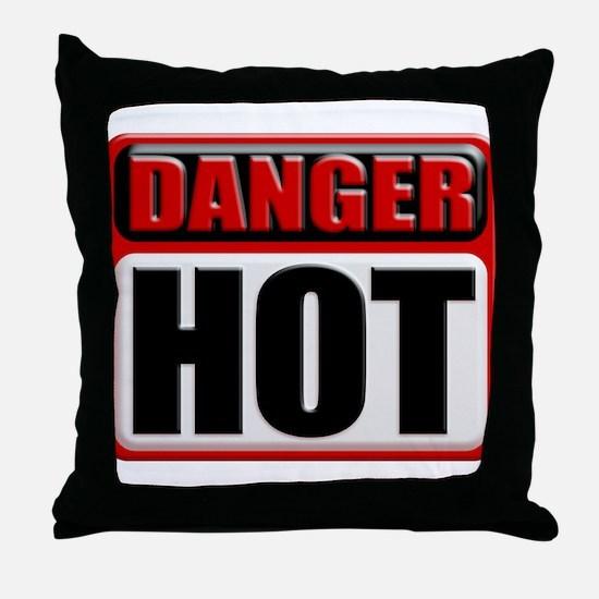 DANGER: HOT! Throw Pillow