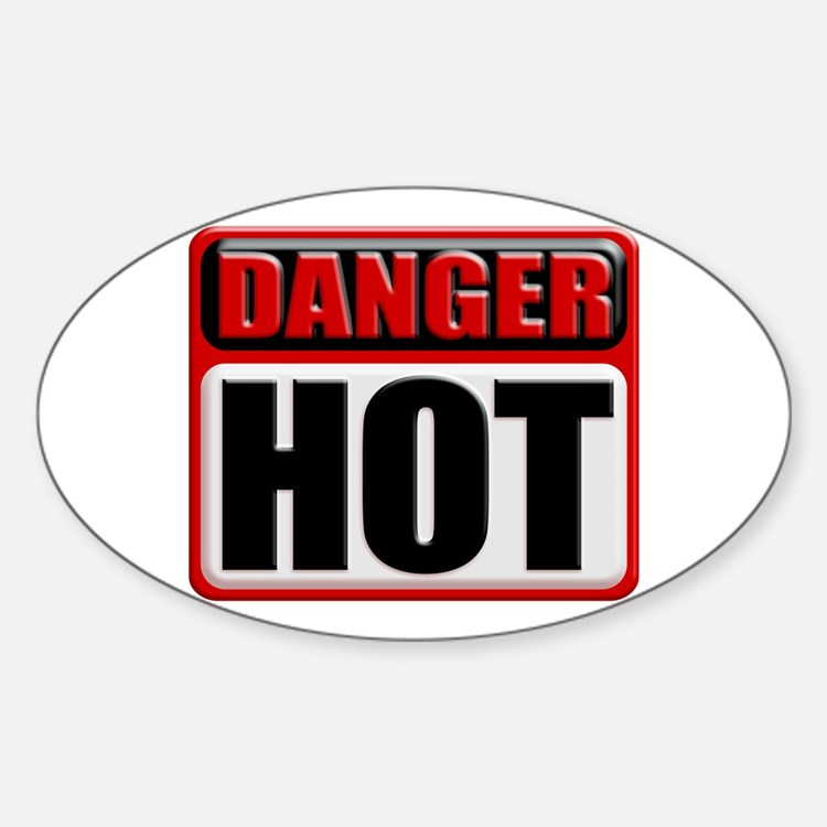 DANGER: HOT! Oval Decal