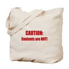 Caution: Contents HOT! Tote Bag
