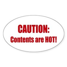 Caution: Contents HOT! Oval Decal