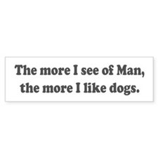 Man's Best Friend Bumper Bumper Sticker