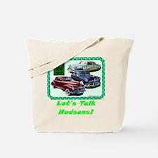 """""""Let's Talk Hudsons"""" Tote Bag"""