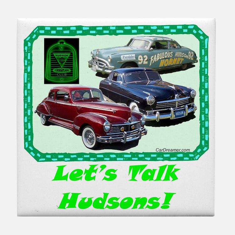 """""""Let's Talk Hudsons"""" Tile Coaster"""