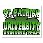 St. Patrick University Drinking Team Small Poster