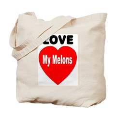 Love my melons Tote Bag