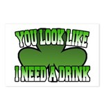 You Look Like I Need a Drink Postcards (Package of