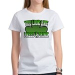 You Look Like I Need a Drink Women's T-Shirt