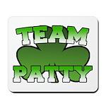 Team Patty Mousepad