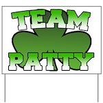 Team Patty Yard Sign
