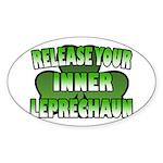 Release You Inner Leprechaun Oval Sticker