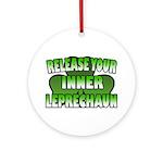 Release You Inner Leprechaun Ornament (Round)
