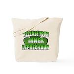Release You Inner Leprechaun Tote Bag