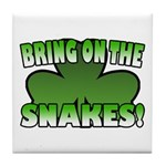 Bring on the Snakes Tile Coaster