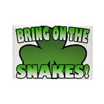 Bring on the Snakes Rectangle Magnet