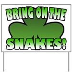 Bring on the Snakes Yard Sign