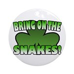 Bring on the Snakes Ornament (Round)