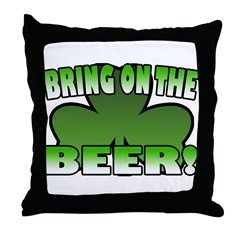 Bring on the Beer Throw Pillow