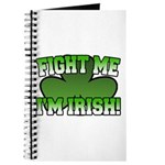 Fight Me I'm Irish Journal