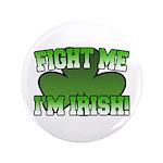 Fight Me I'm Irish 3.5