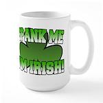 Spank Me I'm Irish Large Mug