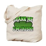 Spank Me I'm Irish Tote Bag