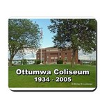 Ottumwa Coliseum Mousepad