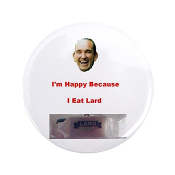"The Joy of Lard 3.5"" Button (100 pack)"