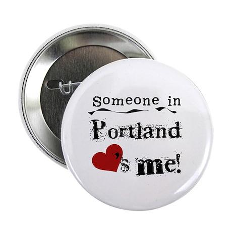 "Portland Loves Me 2.25"" Button"