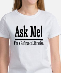 Ask Me! I'm a Reference Libra Tee