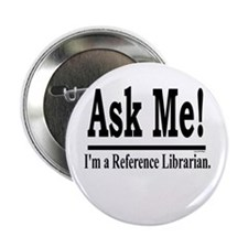 """Ask Me! I'm a Reference Libra 2.25"""" Button (10 pac"""