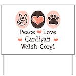 Peace Love Cardigan Welsh Corgi Yard Sign