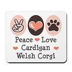 Peace Love Cardigan Welsh Corgi Mousepad