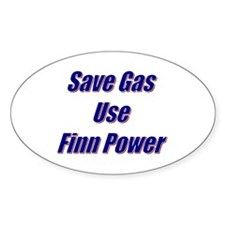 Save Gas...Finn Power Oval Decal