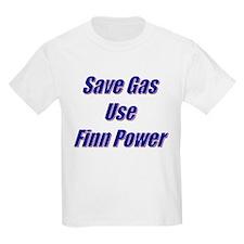 Save Gas...Finn Power Kids T-Shirt