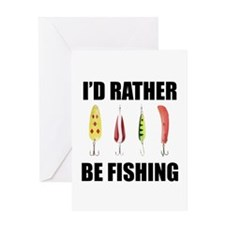 I'd Rather Be Fishing Greeting Card