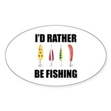 I'd Rather Be Fishing Oval Sticker