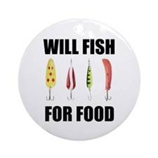Will Fish For Food Ornament (Round)
