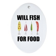 Will Fish For Food Oval Ornament